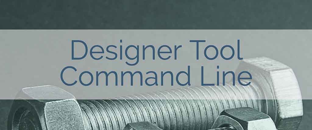 Using the Designers Command Line Options